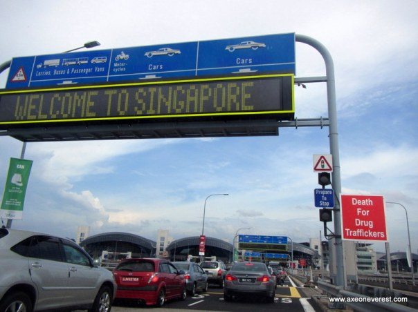 I love this sign as we drove back into Singapore!  'Welcome to Singapore' on one side. 'Death to Drug Traffickers' on the other!